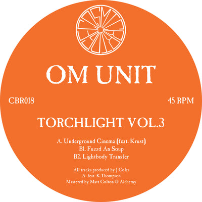 Om Unit - Torchlight Vol.3 , Vinyl - Cosmic Bridge Records, Unearthed Sounds - 1