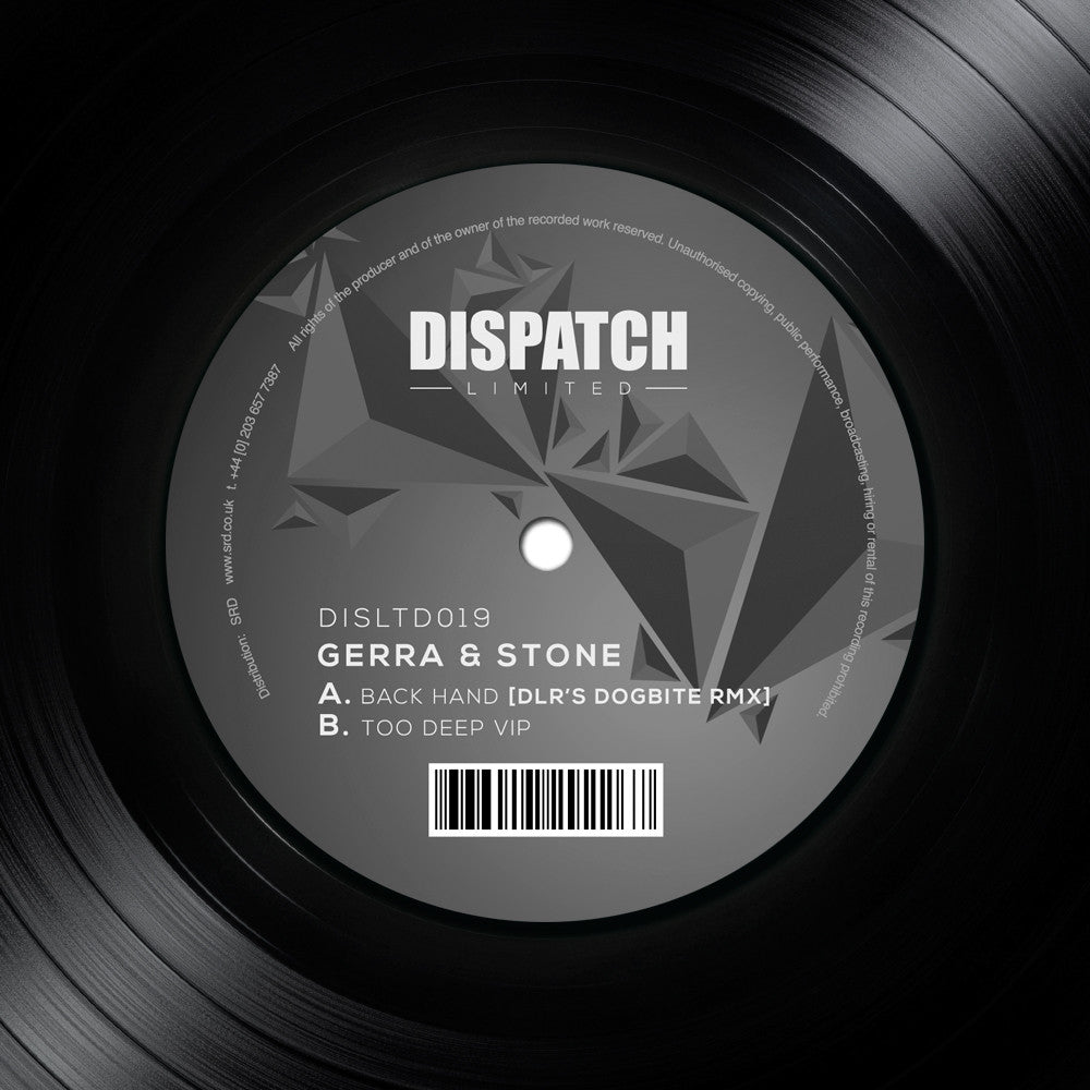 Gerra & Stone - Back Hand (DLR's Dogbite Remix) / Too Deep VIP - Unearthed Sounds