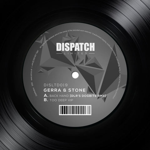 Gerra & Stone - Back Hand (DLR's Dogbite Remix) / Too Deep VIP