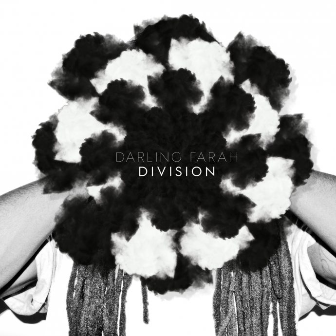 Darling Farah - Division EP - Unearthed Sounds