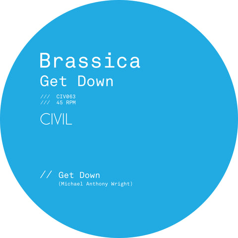Brassica - Get Down b/w Tears I Can Afford (Bicep Remix)