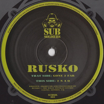 Rusko - Gone 2 Far - Unearthed Sounds