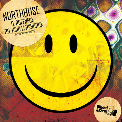 Northbase - Ruffneck / Acid Flashback - Unearthed Sounds