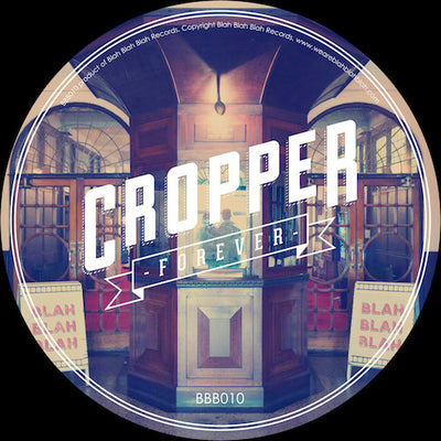 Cropper - Forever - Unearthed Sounds