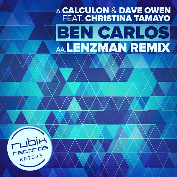 Calculon & Dave Owen ft. Christina Tamayo - Ben Carlos / (Lenzman Remix) - Unearthed Sounds