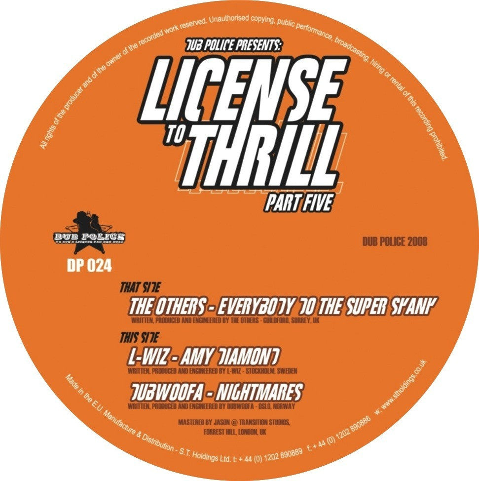 The Others / L-Wiz / Dubwoofa - License To Thrill: Part 5 , Vinyl - Dub Police, Unearthed Sounds