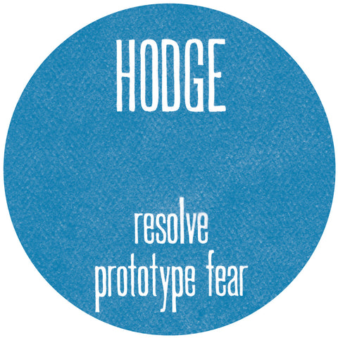 Hodge - Resolve / Prototype Fear