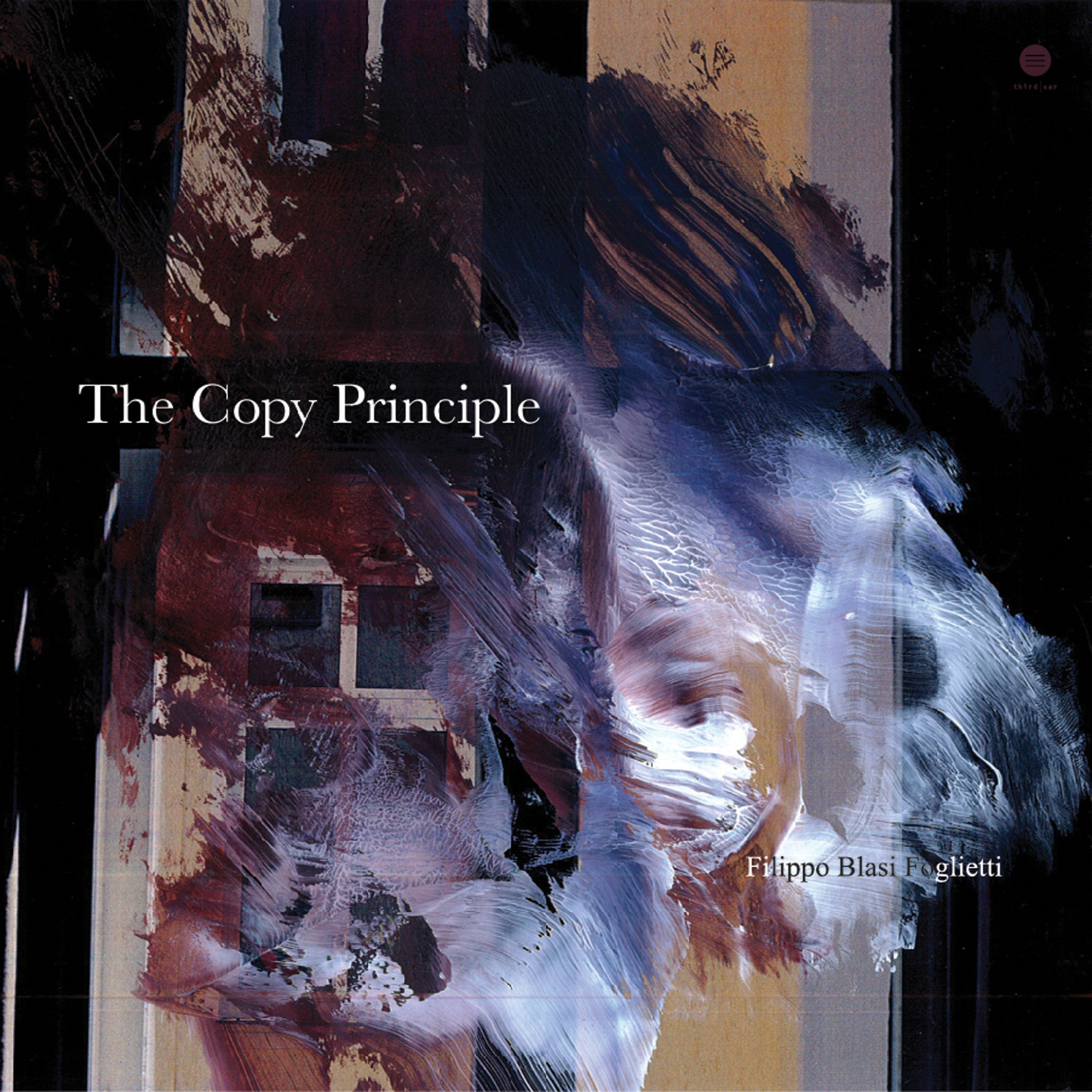 Filippo Blasi Foglietti - The Copy Principle EP - Unearthed Sounds