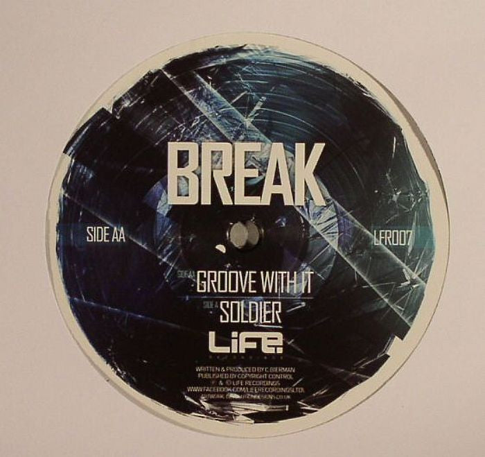 Break - Groove With It / Soldier - Unearthed Sounds