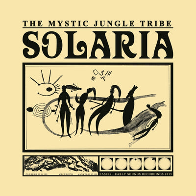 The Mystic Jungle Tribe - Solaria - Unearthed Sounds, Vinyl, Record Store, Vinyl Records