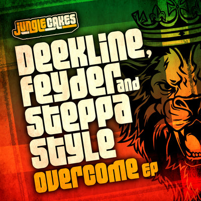 Deekline, FeyDer & Steppa Style - Overcome EP - Unearthed Sounds