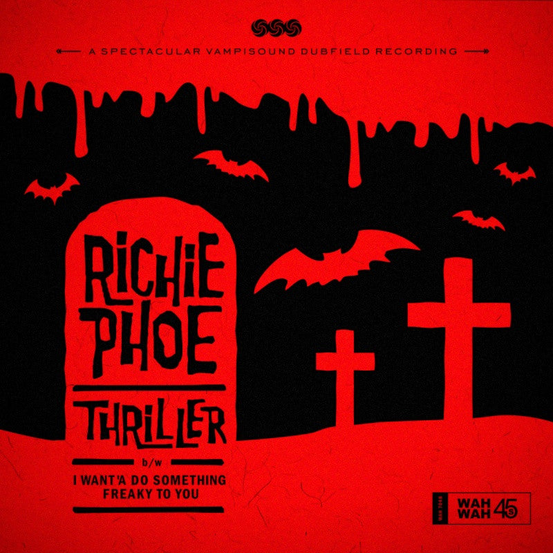 Richie Phoe - Thriller - Unearthed Sounds