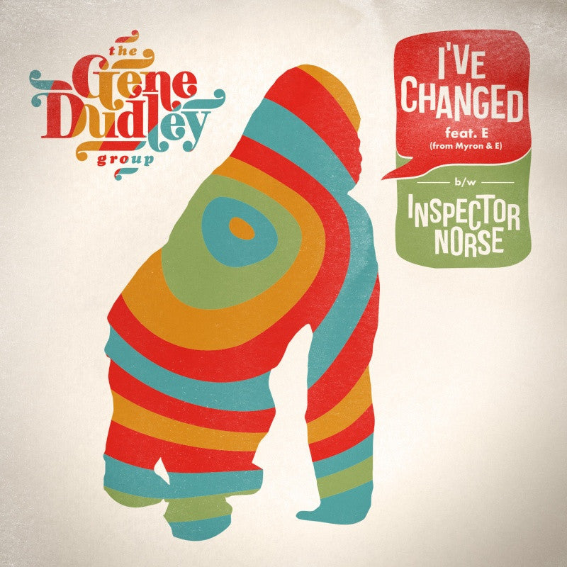 The Gene Dudley Group - I've Changed , Vinyl - Wah Wah 45s, Unearthed Sounds