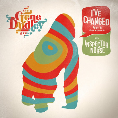 The Gene Dudley Group - I've Changed