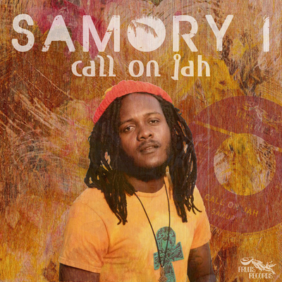 "Samory I - Call On Jah [Full Artwork 7"" Translucent Orange Vinyl - 100 only!] - Unearthed Sounds"