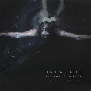 Breakage - Treading Water (Ft. Detour City) / Treading Water VIP (Ft. Detour City) - Unearthed Sounds