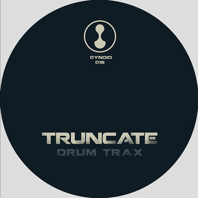 Truncate - Drum Trax [w/ Slam Remix] - Unearthed Sounds