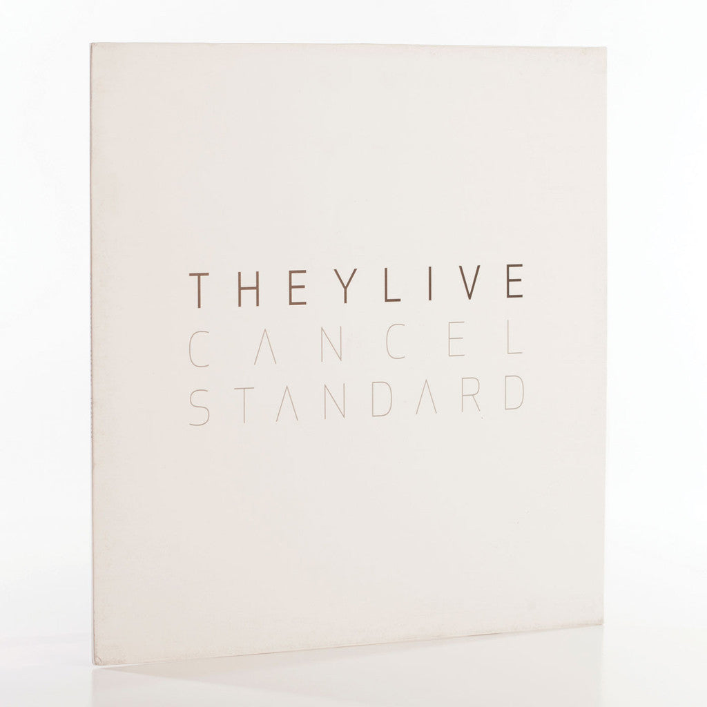 They Live - Cancel Standard - Unearthed Sounds