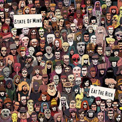 State Of Mind - Eat The Rich - Unearthed Sounds