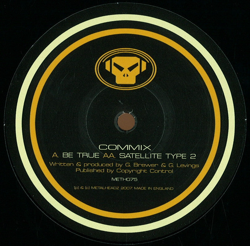 Commix - Be True / Satellite Type 2 - Unearthed Sounds