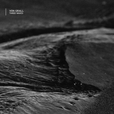 "Von Grall - Three Waves [12"" Marbled Vinyl]"