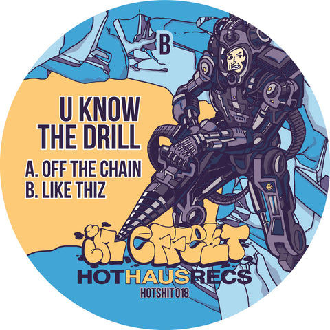 U Know The Drill - Off The Chain