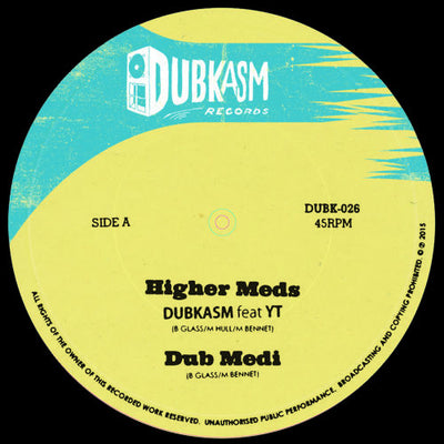 Dubkasm - Higher Meds (feat. YT) / Coming in Ruff (feat. Rudey Lee) - Unearthed Sounds