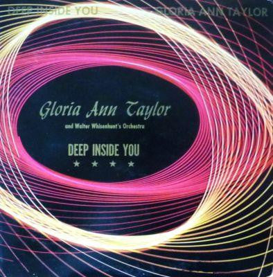 Gloria Ann Taylor / Walter Whisenhunt's Orchestra - Deep Inside You - Unearthed Sounds