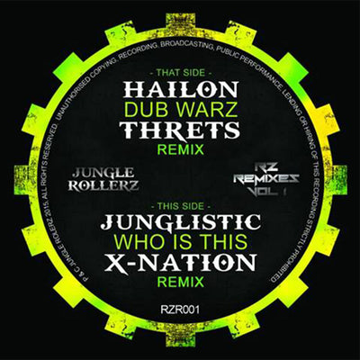 Hailon / Junglistic – RZ Remixes Vol 1 - Unearthed Sounds