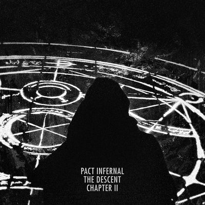 Pact Infernal - The Descent (Chapter II) - Unearthed Sounds
