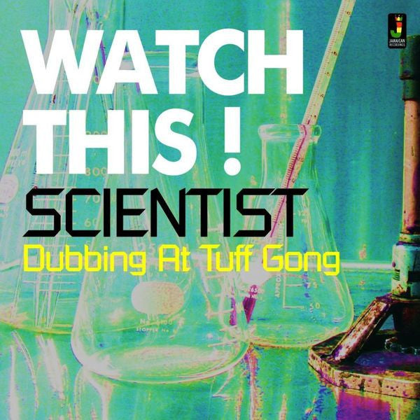 Watch This! Scientist: Dubbing at Tuff Gong - Unearthed Sounds