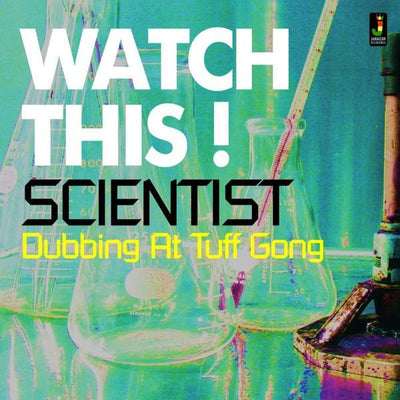 Scientist - Watch This! Dubbing at Tuff Gong - Unearthed Sounds