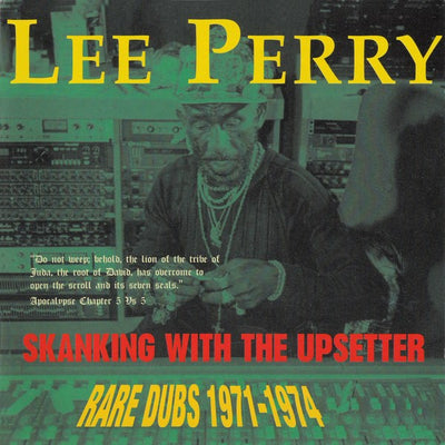 "Lee Perry ‎- Skanking With The Upsetter: Rare Dubs 1971-1974 [12"" Vinyl LP] - Unearthed Sounds"