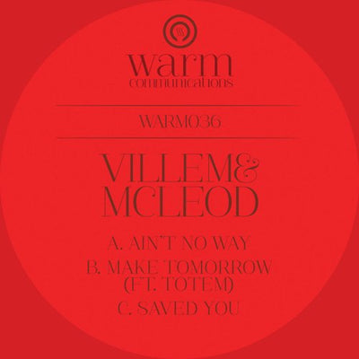 Villem & Mcloed - Ain't No Way / Make Tomorrow (ft. Totem) - Unearthed Sounds