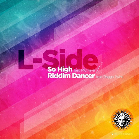 L-Side - So High / Riddim Dancer