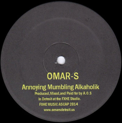 Omar S - Annoying Mumbling Alkaholik - Unearthed Sounds