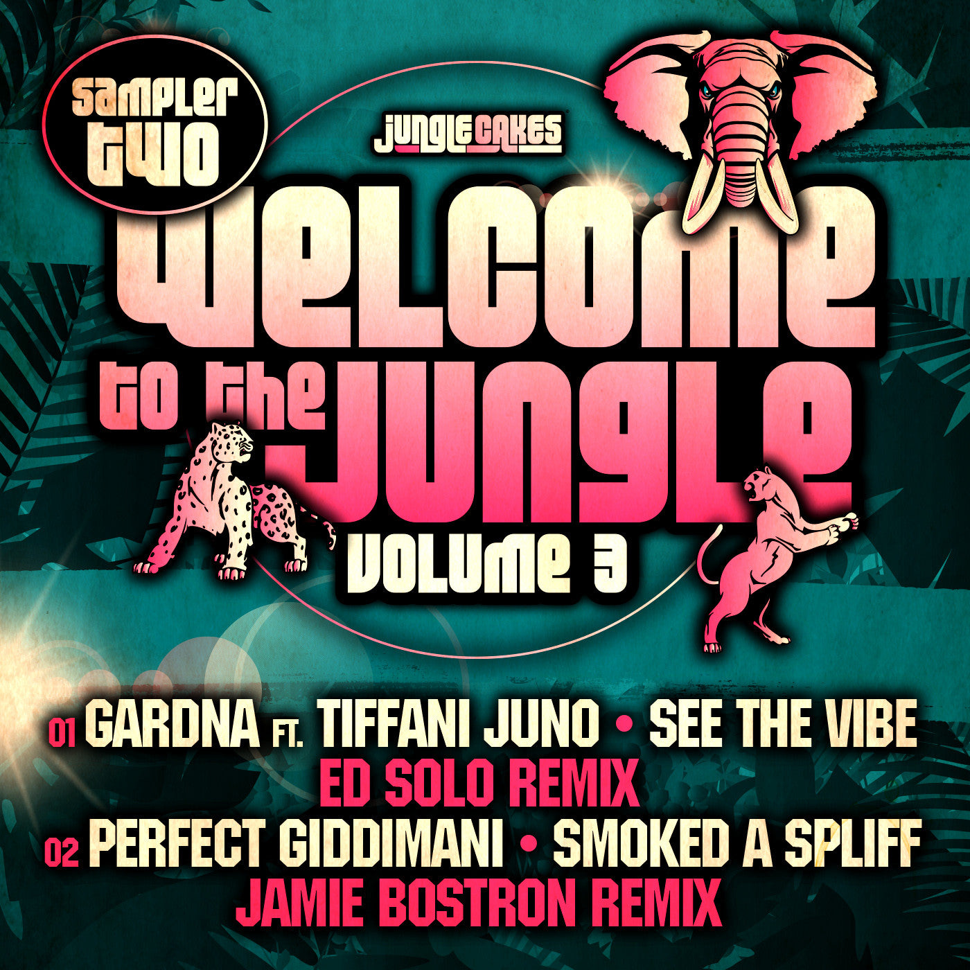 Welcome To The Jungle Volume 3. Sampler 2 - Unearthed Sounds