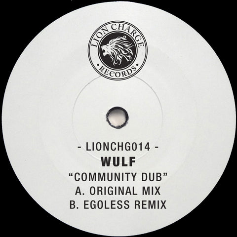 Wulf - Community Dub w/ Egoless Remix