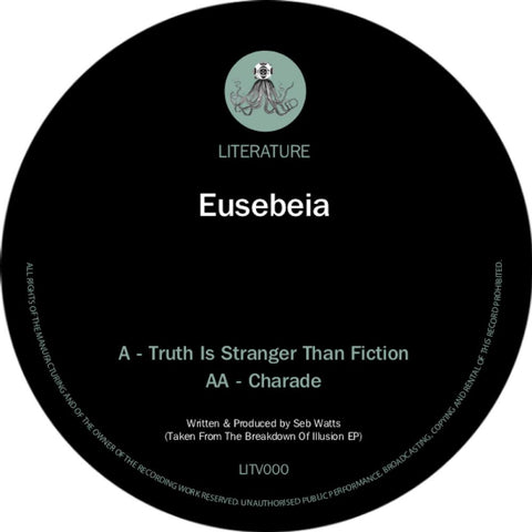 Eusebeia - Truth Is Stranger Than Fiction / Charade