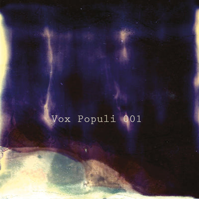 Various Artists - Vox Populi 001 - Unearthed Sounds