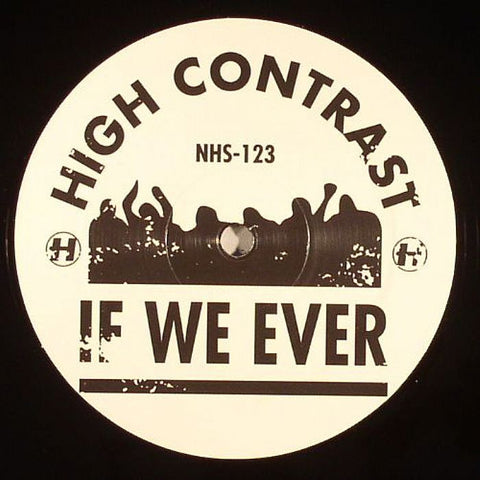 High Contrast - If We Ever / Pink Flamingos