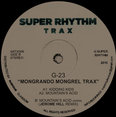 G-23 - Mongrando Mongrel Trax [w/ Jerome Hill Remix]