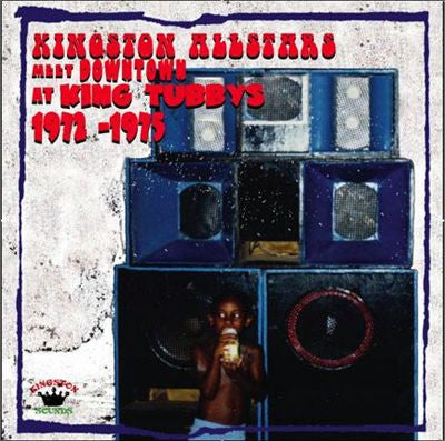 Various ‎– Kingston Allstars Meet Downtown At King Tubby's 1972-1975 , Vinyl - Kingston Sounds, Unearthed Sounds