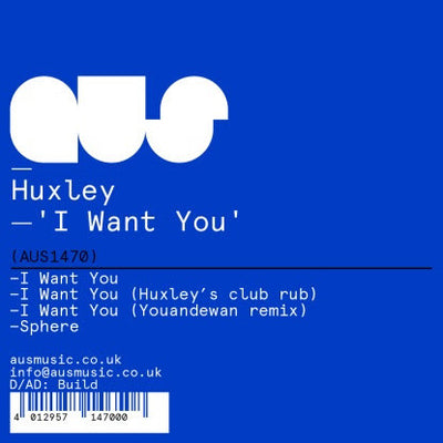 Huxley - I Want You - Unearthed Sounds