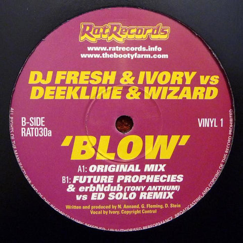 DJ Fresh / Ivory Vs Deekline & Wizard - Blow