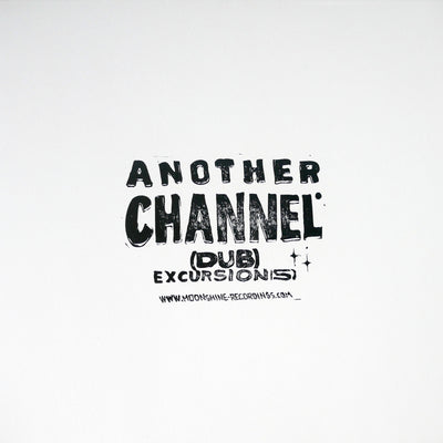 "Another Channel - (dub) Excursion(s) [12"" Vinyl LP, handstamped Repress] - Unearthed Sounds"