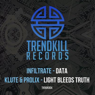 Infiltrate / Klute & Prolix - Data / Light Bleeds Truth - Unearthed Sounds