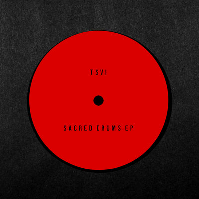 TSVI - Sacred Drums EP - Unearthed Sounds
