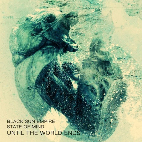 Black Sun Empire & State Of Mind - Until The World Ends