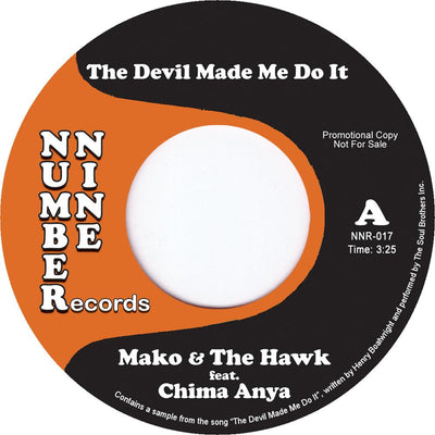 Mako & The Hawk -  The Devil Made Me Do It (feat. Chima Anya) - Unearthed Sounds